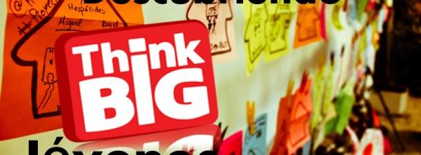 Las ideas digitales de Think Big Jóvenes