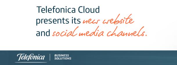 Telefónica Cloud: adaptando una potente propuesta de valor a los nuevos tiempos