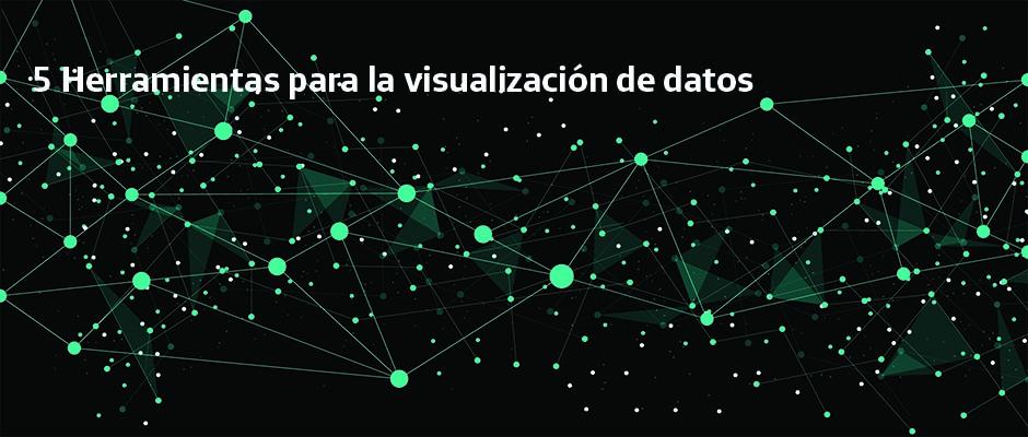 5 herramientas para la visualización de datos