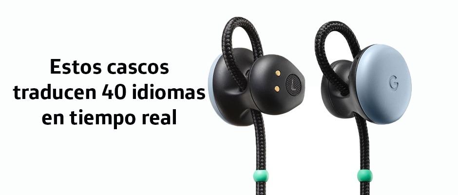 Pixel Buds: los cascos inalámbricos que traducen 40 idiomas en tiempo real