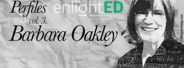 Barbara Oakley, la neurociencia llega al enlightED