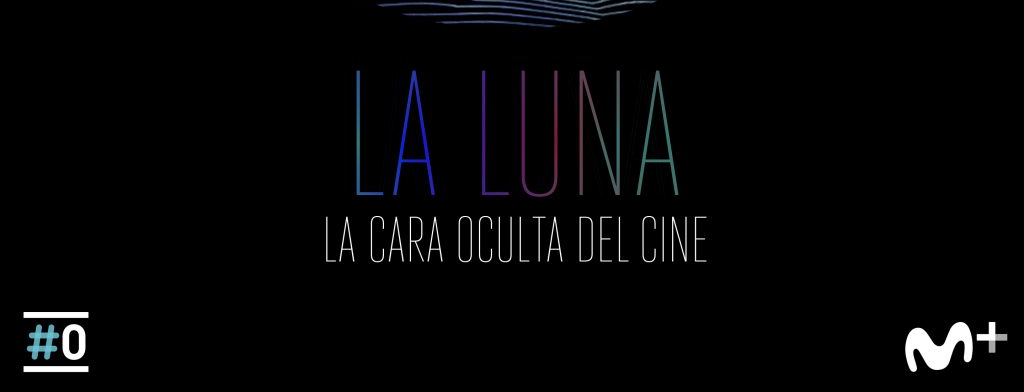 Documental de Movistar+: 'La Luna: la cara oculta del cine'