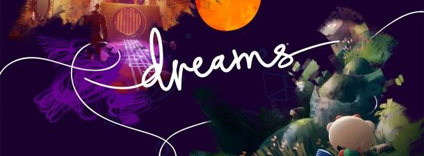 ¿Qué tiene 'Dreams' que no tengan otros videojuegos?