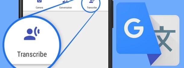 El Traductor de Google transcribe (y traduce) lo que dices en tiempo real