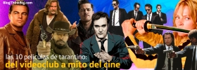 'Tarantino Total': un recorrido a la figura del artista a través de sus 10 películas