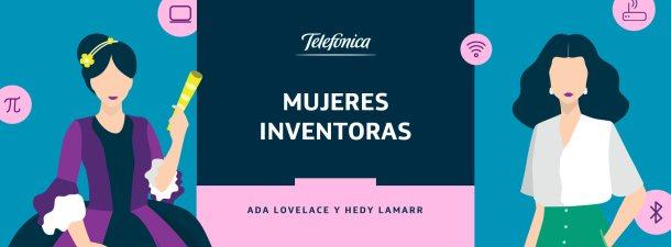 Mujeres inventoras: Ada Lovelace y Hedy Lamarr, pioneras en carreras STEM