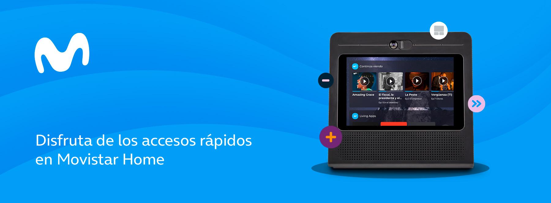 Cómo gestionar y personalizar los accesos rápidos en Movistar Home