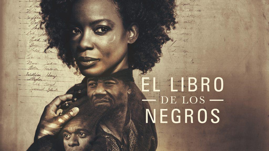 El libro de los negros, estreno en movistar+