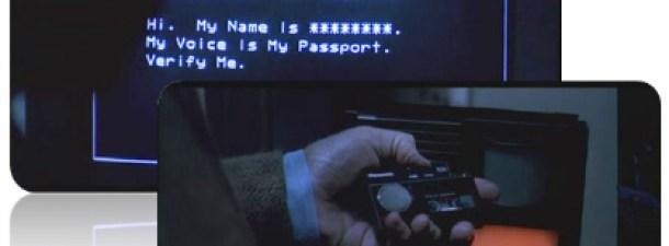 """""""Mi voz es mi pasaporte, verifícame"""""""