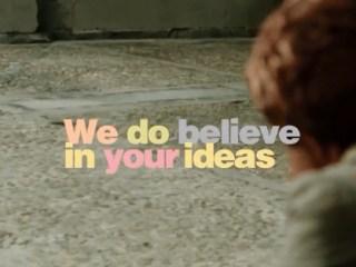 Wayra - We do believe in your ideas